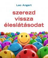 SZEREZD VISSZA ÉLESLÁTÁSODAT (ÚJ) - Ekönyv - ANGART, LEO