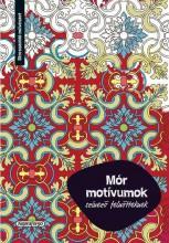 MÓR MOTÍVUMOK - SZÍNEZŐ FELNŐTTEKNEK - Ekönyv - NAPRAFORGÓ KÖNYVKIADÓ