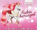 RUBIN HERCEGNŐ - POMPÁS PARIPÁK (MATRICÁS FOGLALKOZTATÓ) - Ekönyv - MÓRA KÖNYVKIADÓ