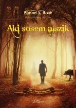 AKI SOSEM ALSZIK - Ekönyv - ROST, SIMON X.