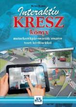 INTERAKTÍV KRESZ KÖNYV MOTORKERÉKPÁR-VEZETŐK RÉSZÉRE - 2017 - Ekönyv - KOTRA KÁROLY
