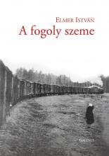 A FOGOLY SZEME - Ekönyv - ELMER ISTVÁN
