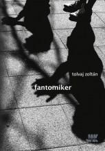 FANTOMIKER - Ekönyv - TOLVAJ ZOLTÁN