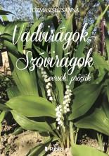 Vadvirágok - Szóvirágok - Ekönyv - Torma Zsuzsanna