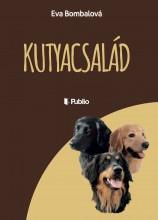 Kutyacsalád - Ekönyv - Eva Bombalová