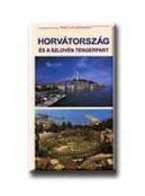 HORVÁTORSZÁG ÉS A SZLOVÉN TENGERPART - MAGYAR SZEMMEL - - Ekönyv - TALENTUM KIADÓ KFT.