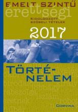 EMELT SZINTŰ ÉRETTSÉGI 2017 - TÖRTÉNELEM - Ekönyv - CORVINA KIADÓ
